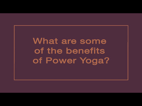 Benefits of Power Yoga with Bryan Kest