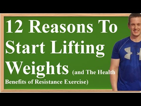 12 Reasons To Start Lifting Weights (and The Health Benefits of Resistance Exercise)