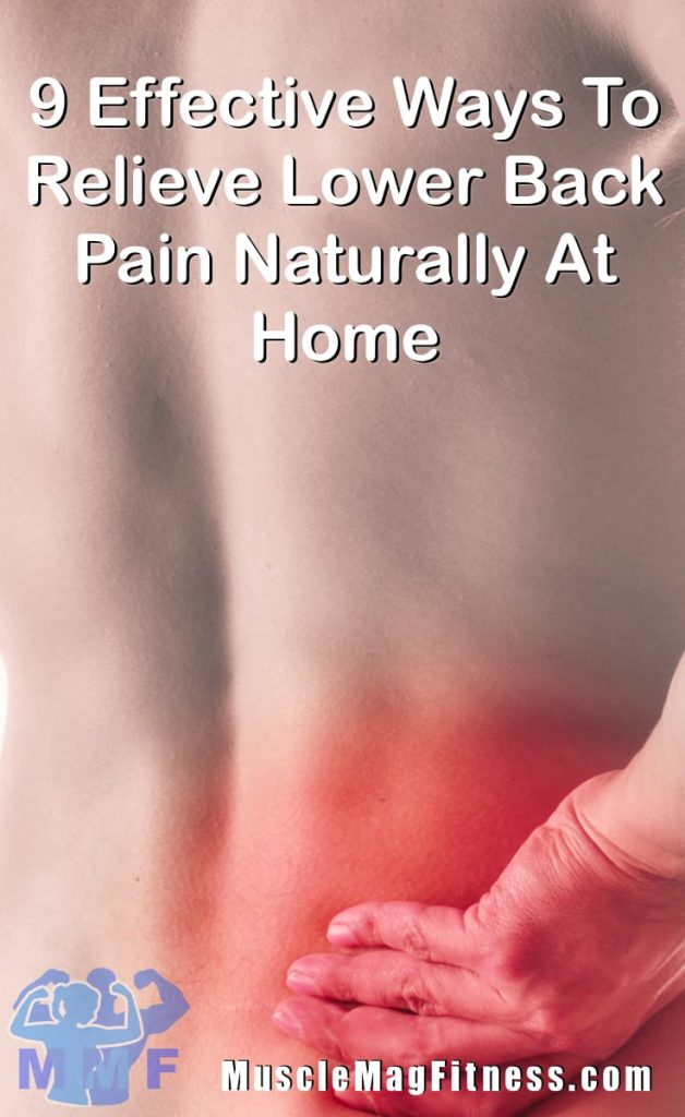 Effective Ways To Relieve Lower Back Pain Naturally At Home