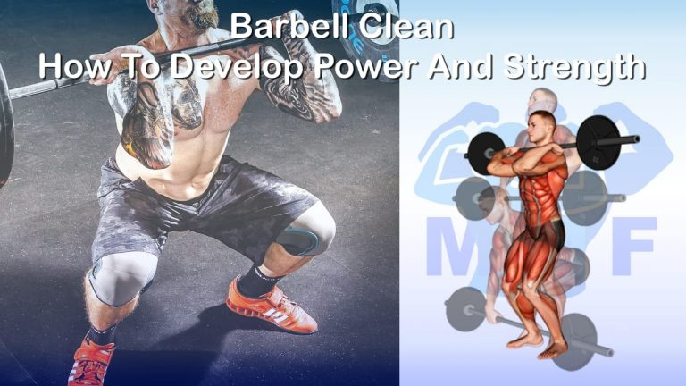 Barbell Clean And Press - Your Full Body Workout In One Exercise