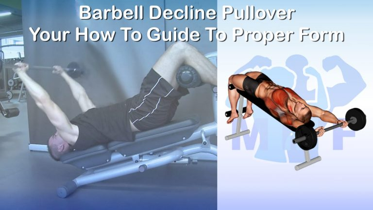 Barbell Decline Pullover - Your How To Guide To Proper Form
