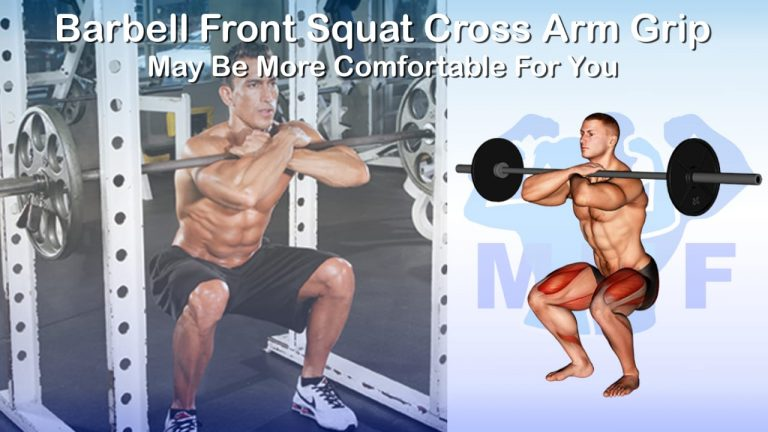 Barbell Front Squat Cross Arm Grip May Be More Comfortable For You