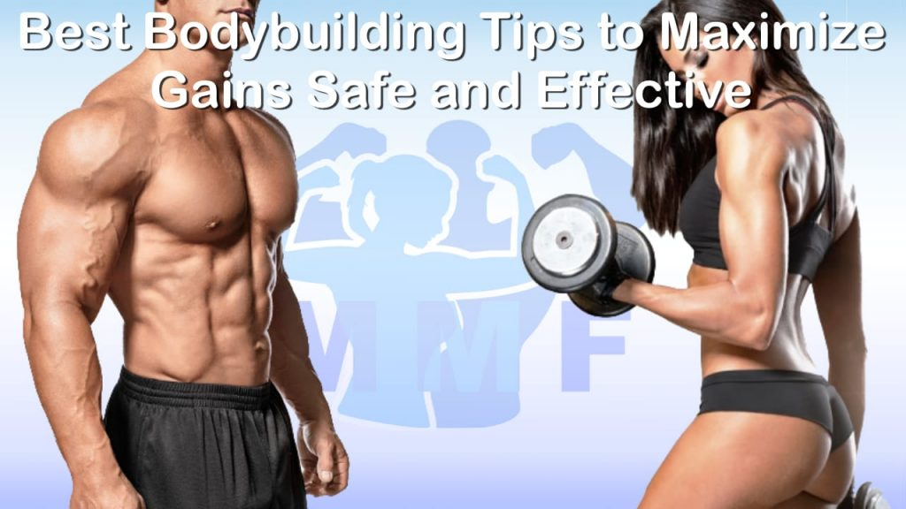 Best Bodybuilding Tips to Maximize Gains Safe and Effective