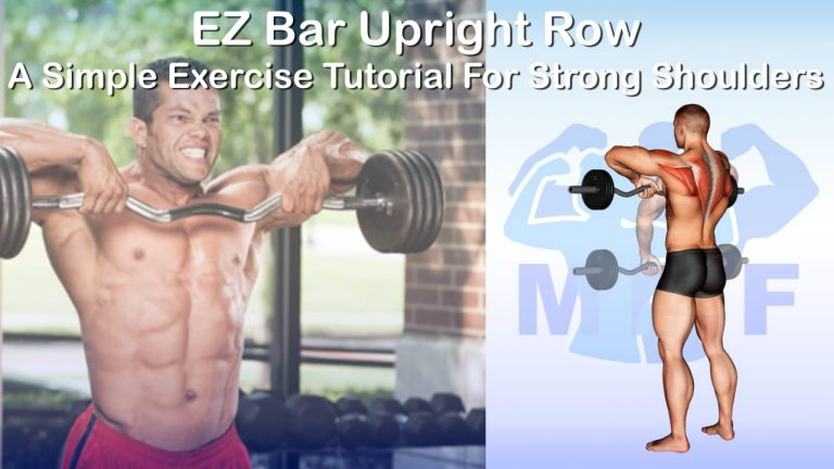 EZ Bar Upright Row - A Simple Exercise Tutorial For Strong Shoulders