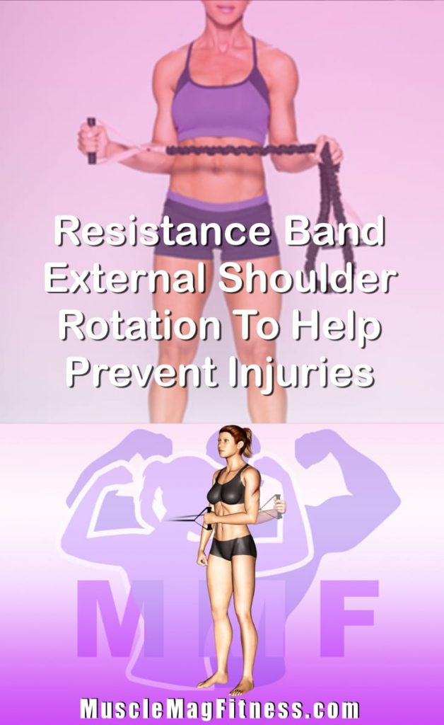 Pin Image Of Woman Performing Resistance Band External Shoulder Rotation To Help Prevent Injuries