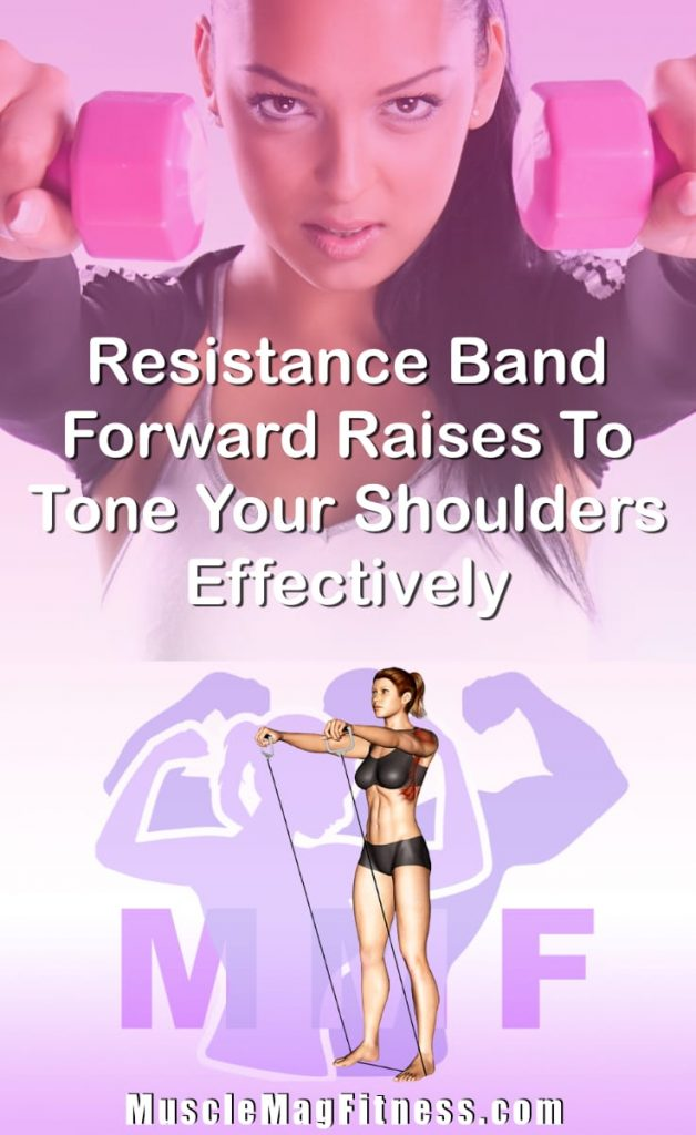 Pin Image Of Woman Performing Resistance Band Forward Raises To Tone Your Shoulders Effectively