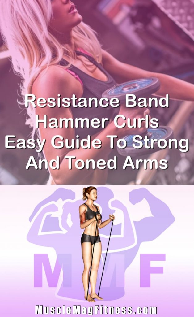 Pin Image Of Woman Performing Resistance Band Hammer Curls Easy Guide To Strong And Toned Arms