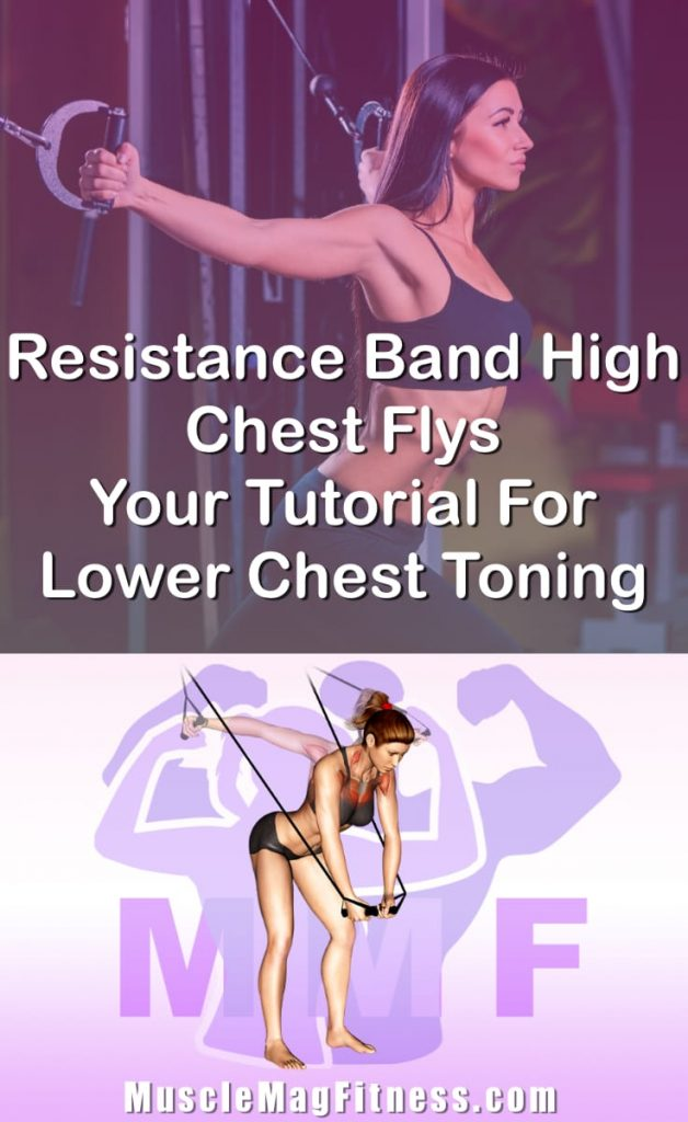 Pin Image Of Woman Performing Resistance Band High Chest Flys Your Tutorial For Upper Chest Toning