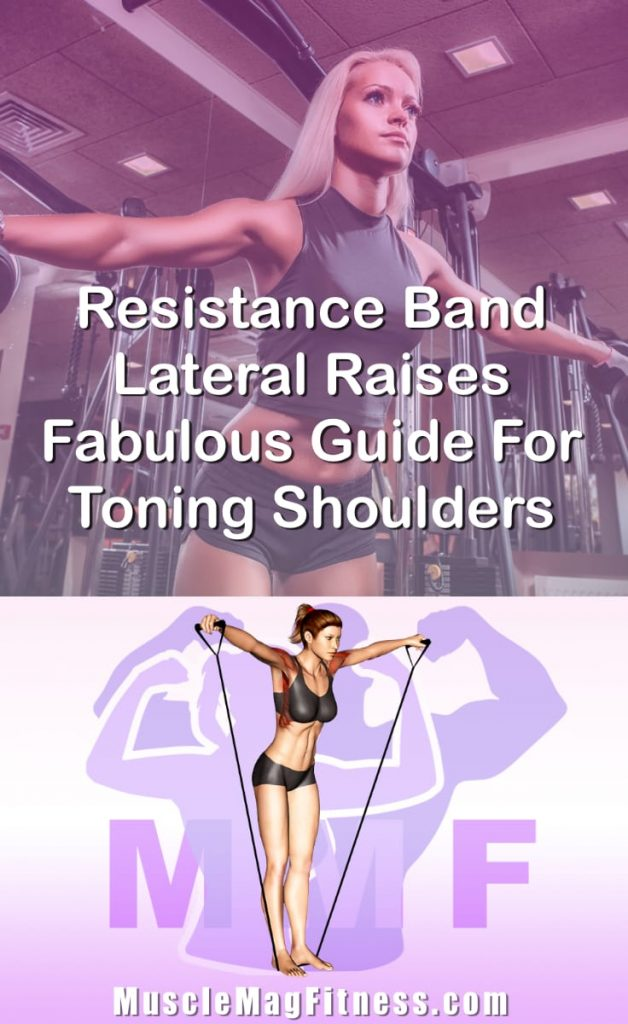 Pin Image Of Woman Performing Resistance Band Lateral Raises Fabulous Guide For Toning Shoulders