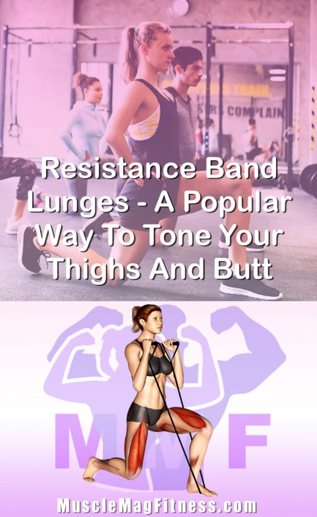 Pin Image Of Woman Performing Resistance Band Lunges A Popular Way To Tone Your Thighs And Butt