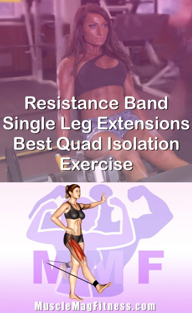 Pin Image Of Woman Performing Resistance Band Single Leg Extensions Best Quad Isolation Exercise