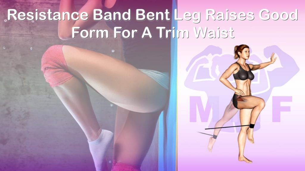 Feature image of Resistance Band Bent Leg Raises Good Form For A Trim Waist.
