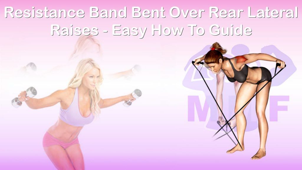 Feature image of Resistance Band Bent Over Rear Lateral Raises Easy How To Guide.