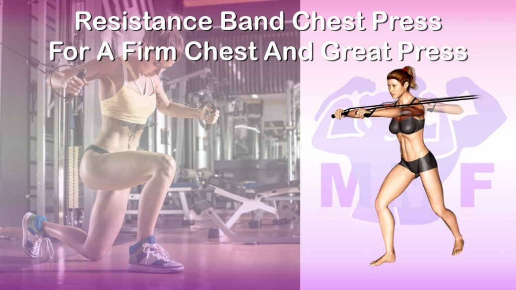 Feature image of Resistance Band Chest Press For A Firm Chest And Great Press.
