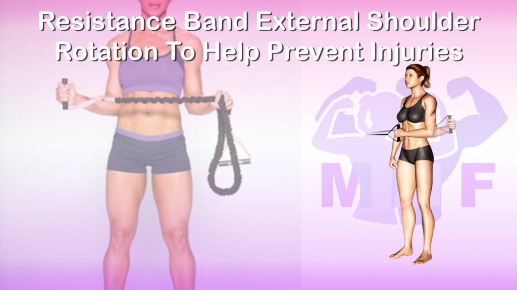 Feature image of Resistance Band External Shoulder Rotation To Help Prevent Injuries.