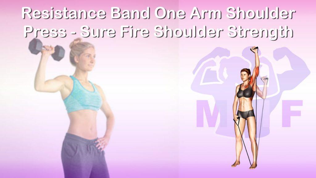 Feature image of Resistance Band One Arm Shoulder Press Sure Fire Shoulder Strength.