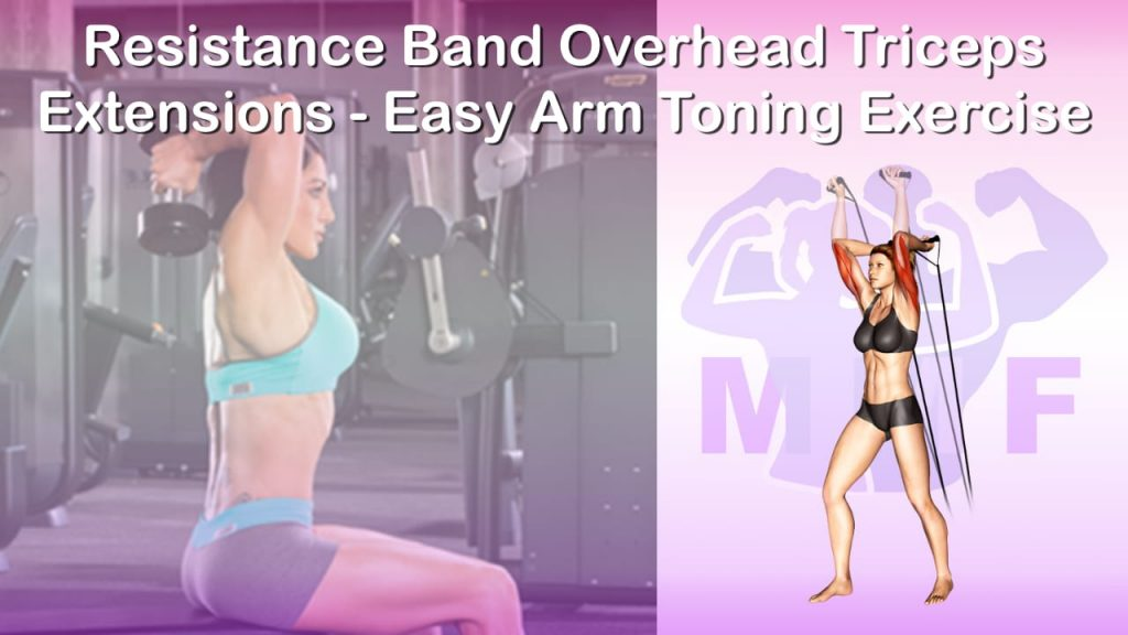 Feature image of Resistance Band Overhead Triceps Extensions Easy Arm Toning Exercise.