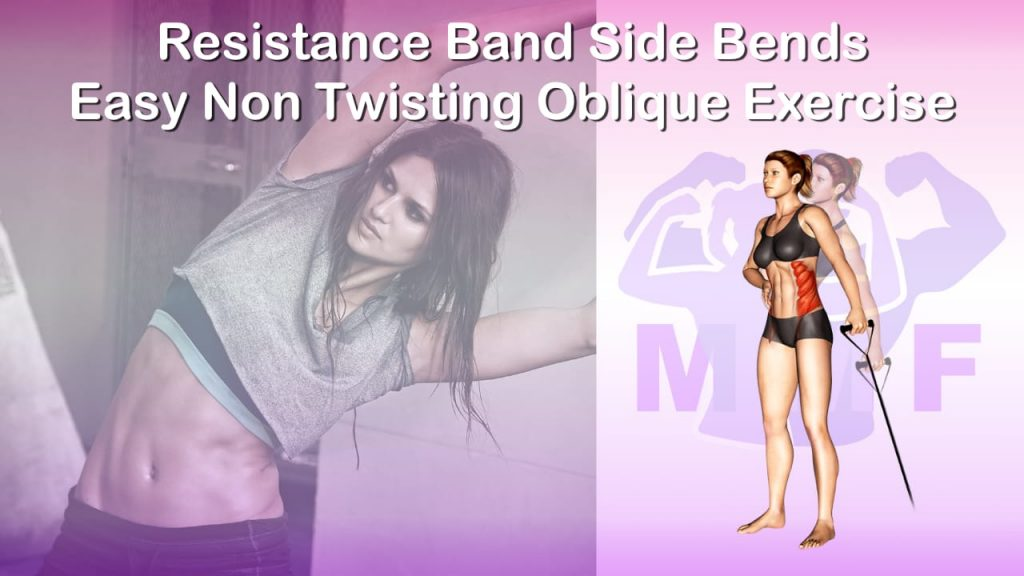 Feature image of Resistance Band Side Bends Easy Non Twisting Oblique Exercise.