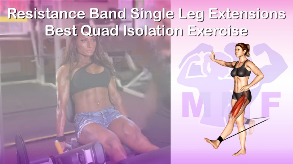 Feature image of Resistance Band Single Leg Extensions Best Quad Isolation Exercise.