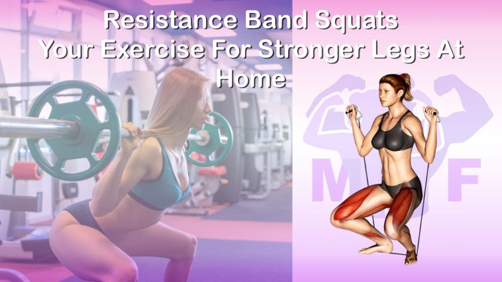 Feature image of Resistance Band Squats Your Exercise For Stronger Legs At Home.