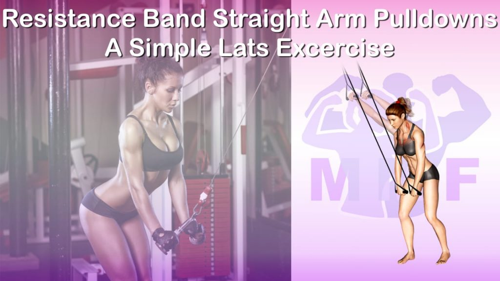 Feature image of Resistance Band Straight Arm Pulldowns A Simple Lats Excercise.