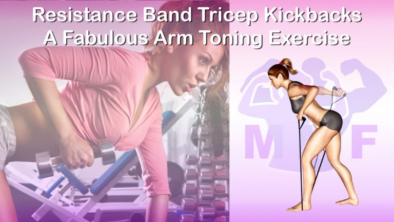 Feature image of Resistance Band Tricep Kickbacks A Fabulous Arm Toning Exercise.