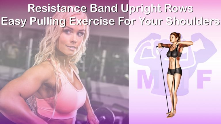Feature image of Resistance Band Upright Rows Easy Pulling Exercise For Your Shoulders